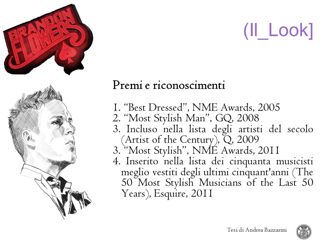 (Il_Look] Premi e riconoscimenti 1. Best Dressed , NME Awards, 2005
